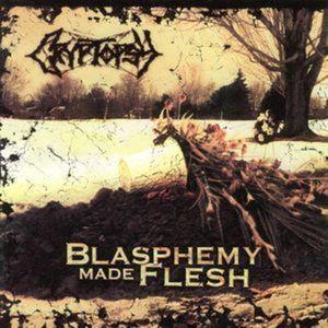 Blasphemy Made Flesh