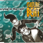 Culture Beat - Crying In The Rain (MCD)