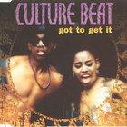 Culture Beat - Got To Get It (MCD)