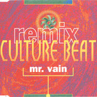 Culture Beat - Mr. Vain (Remix)