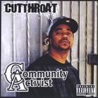 Cutthroat - The 4th District Vol. 1: Community Activist