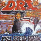 D.R.I. - Full Speed Ahead