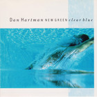 Dan Hartman - New Green Clear Blue