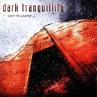 Dark Tranquillity - Lost To Apathy (EP)