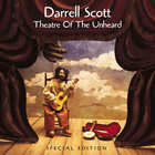 Darrell Scott - Theater of the Unheard