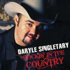 Daryle Singletary - Rockin' In The Country