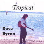 Dave Byron - Tropical