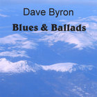 Dave Byron - Blues & Ballads