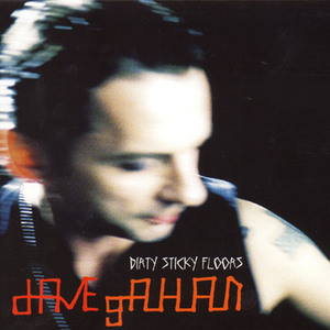 Dirty Sticky Floors CD 1