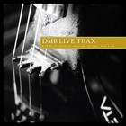 Dave Matthews Band - Live Trax Vol. 11 CD1