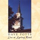 Dave Potts - Live at Spring Road