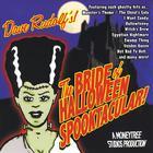 The Bride of Halloween Spooktacular