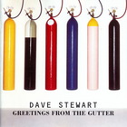 Dave Stewart - Greetings from the Gutter