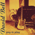 David Bell - Pay to Play