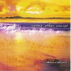 David Benoit - Some Other Sunset