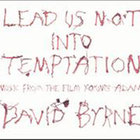 David Byrne - Lead Us Not Into Temptation: Music from the film \'Young Adam'