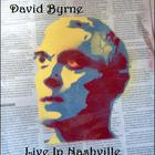 David Byrne - Live In Nashville