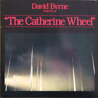 David Byrne - The Catherine Wheel