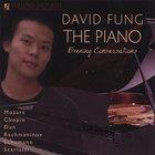 David Fung - The Piano: Evening Conversations