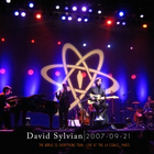 David Sylvian - 20070921 - La Cigale - Paris [Brokensky]