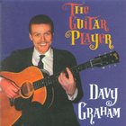 Davy Graham - The Guitar Player Plus..
