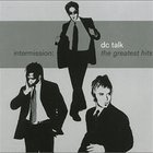 Dc Talk - Intermission The Greatest Hits