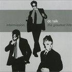 Dc Talk - Intermission The Greatest Hits