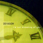 De/Vision - I'm Not Dreaming Of You (CDS)