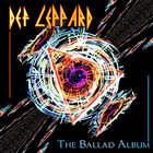 Def Leppard - The Ballad Album