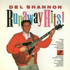 Del Shannon - Runaway Hits