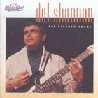 Del Shannon - The Liberty Years