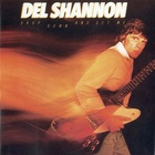 Del Shannon - Drop Down And Get Me