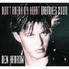 Den Harrow - Don't Break My Heart (Remixes)