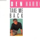 Den Harrow - Take Me Back (Single)