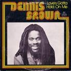 Dennis Brown - Love's Gotta Hold On Me (Vinyl)