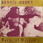 Dennis Brown - Words Of Wisdom (Vinyl)