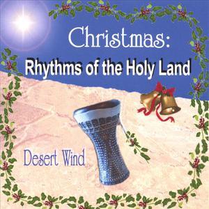 Christmas: Rhythms of the Holy Land