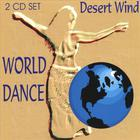 Desert Wind - World Dance (2 CD Set)