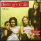 Destiny's Child - With Me (CDS)