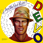 DEVO - Q - Are We Not Men A - We Are Devo
