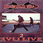 Diamond Head - Evil Live CD1