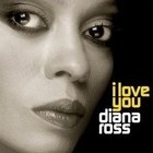 Diana Ross - I Love You