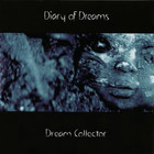 Diary Of Dreams - Dream Collector