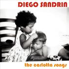 Diego Sandrin - The Carlotta Songs