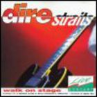 Dire Straits - Walk On Stage