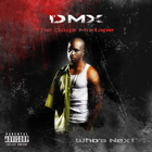 DMX - The Dogz Mixtape: Who's Next?!