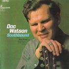 Doc Watson - Southbound (Vinyl)