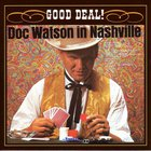 Doc Watson - Good Deal!