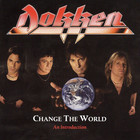 Dokken - Change The World: An Introduction