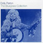 Dolly Parton - The Bluegrass Collection